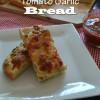 Cheesy Tomato Garlic Bread