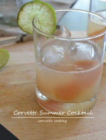 Corvette Summer Cocktail | Sarcastic Cooking