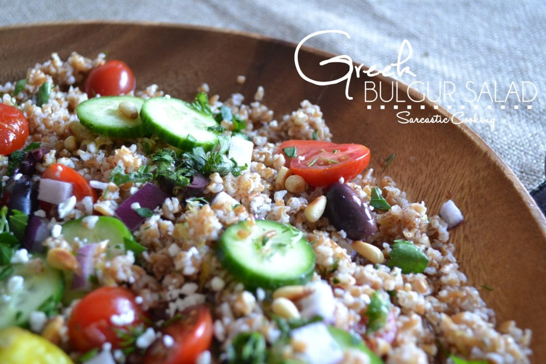 Greek Bulgur Salad Sarcastic Cooking