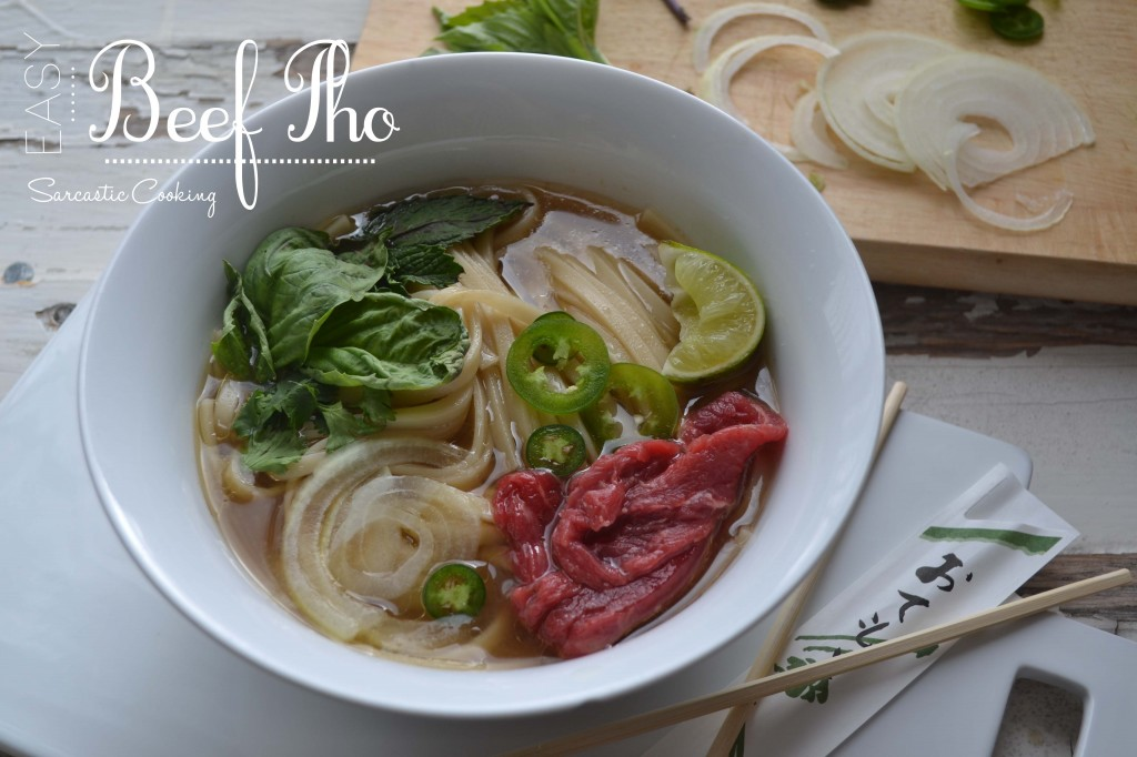 Easy Beef Pho - Sarcastic Cooking