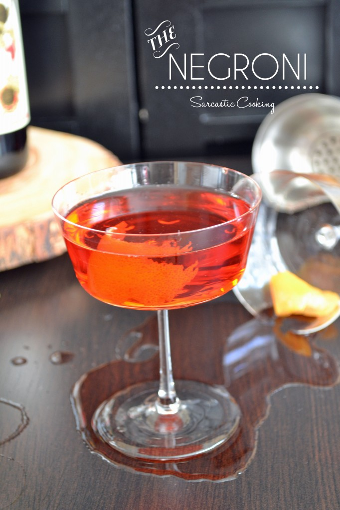 The Negroni - Sarcastic Cooking