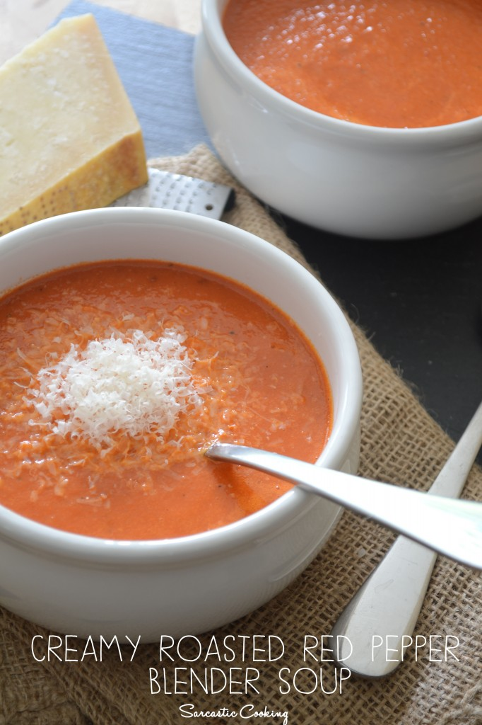 Creamy Roasted Red Pepper Blender Soup - Sarcastic Cooking