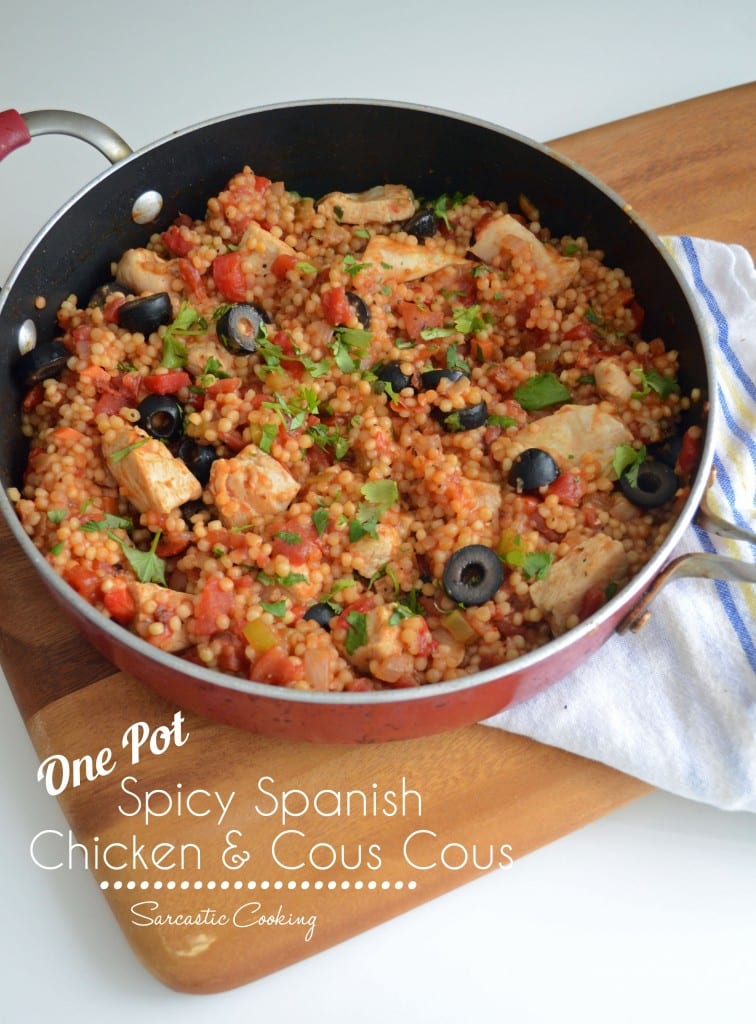 One Pot Spicy Spanish Chicken and Cous Cous - Sarcastic Cooking