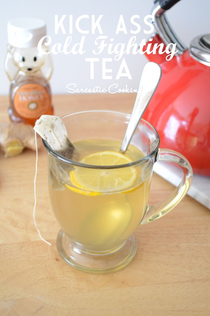 KICK ASS COLD FIGHTING TEA | Sarcastic Cooking