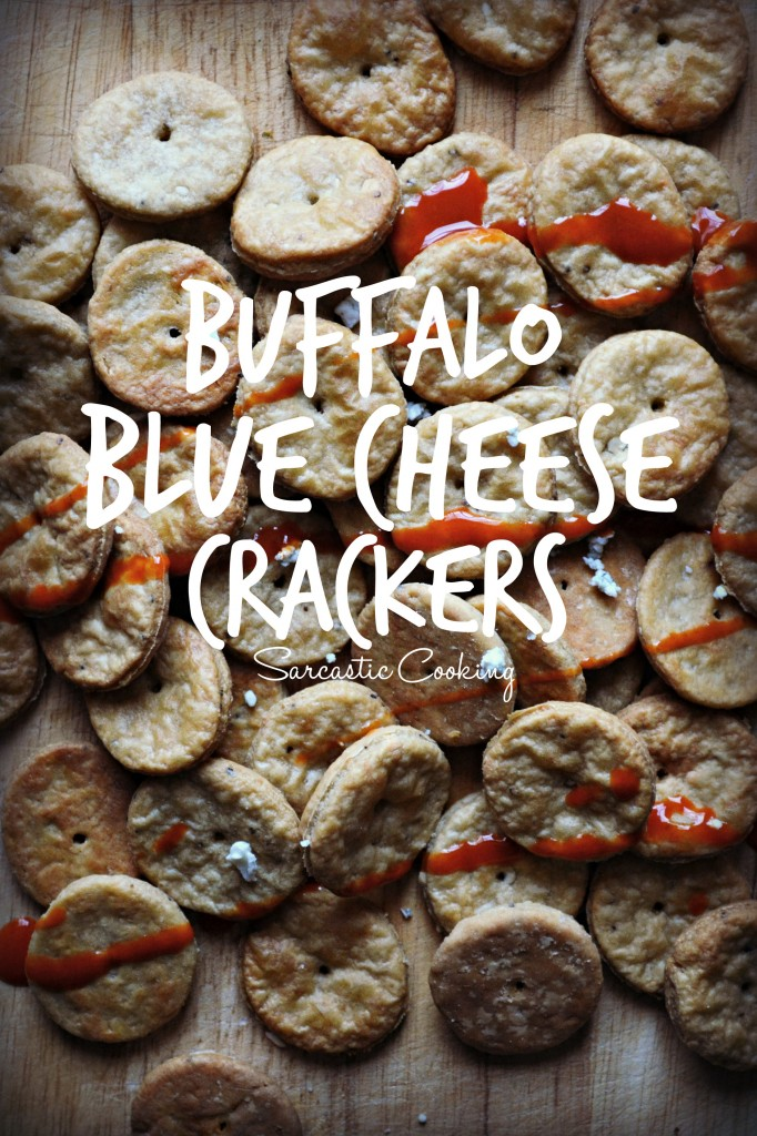 Buffalo Blue Cheese Crackers \\ Sarcastic Cooking
