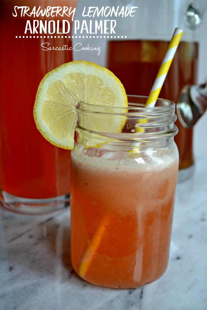 Strawberry Lemonade Arnold Palmer | Sarcastic Cooking