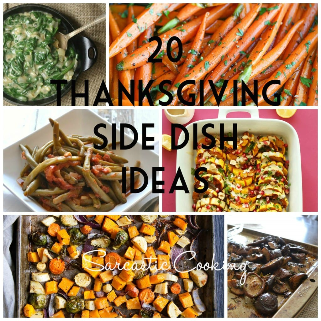 Thanksgiving Side Dish Ideas \ Sarcastic Cooking