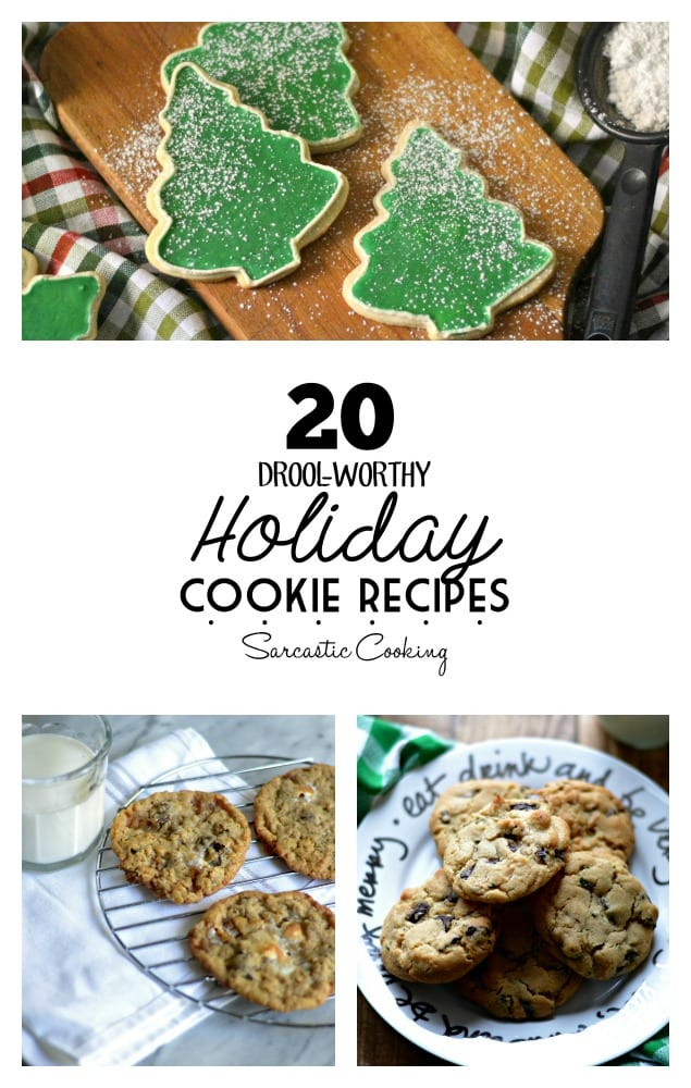 Drool-Worthy Holiday Cookie Recipes Sarcastic Cooking