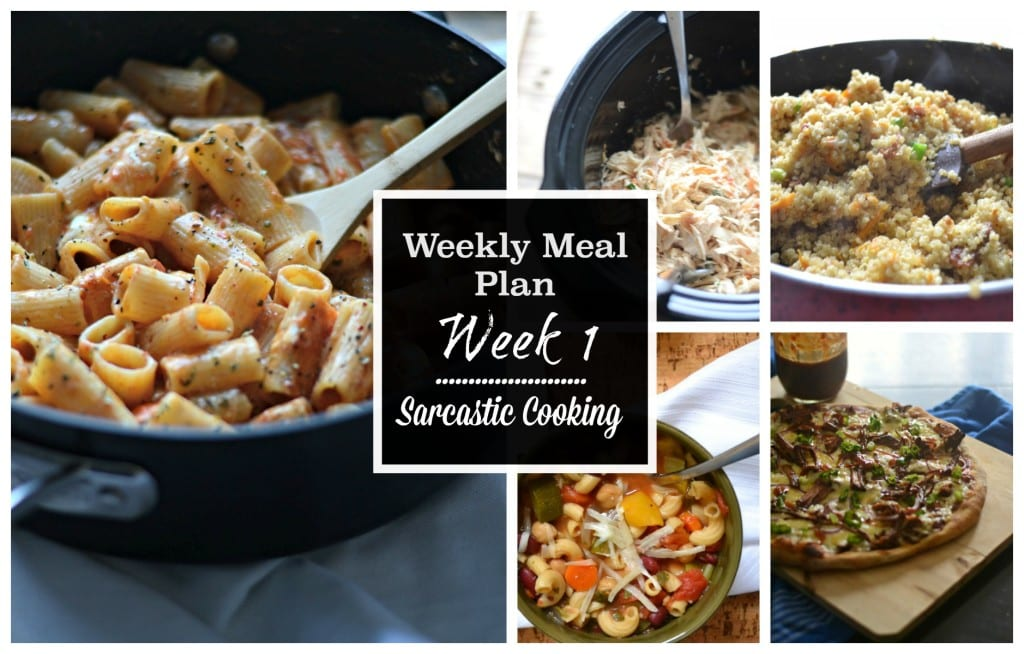 Sarcastic Cooking Weekly Meal Plan Week 1