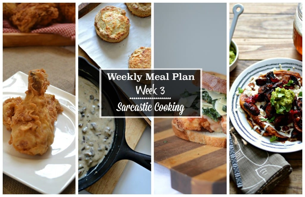 Weekly Meal Plan Week 3 - Sarcastic Cooking