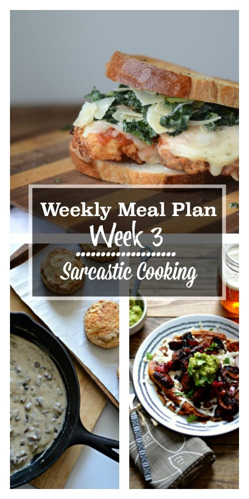 Weekly Meal Plan Week 3 Sarcastic Cooking