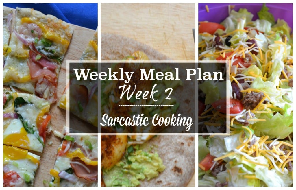 weekly meal plan | week 2 | sarcastic cooking