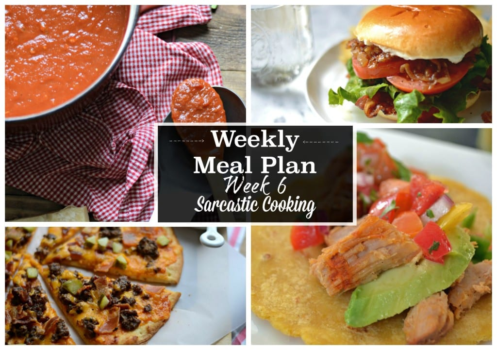 Weekly Meal Plan Week 6 - Sarcastic Cooking