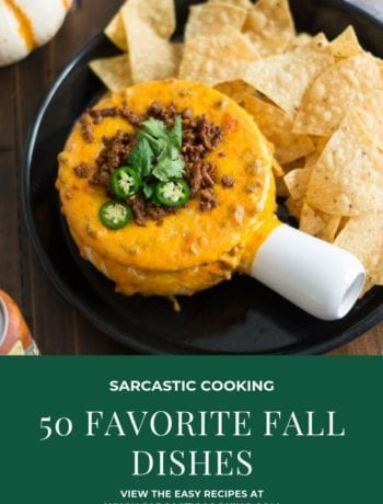 50 Favorite Cozy Fall Inspired Must Make Recipes | Sarcastic Cooking