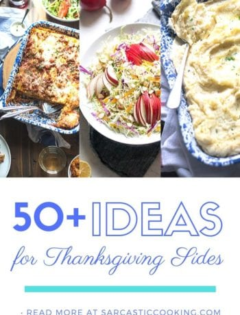 A Complete Guide to Thanksgiving Sides | sarcastic Cooking