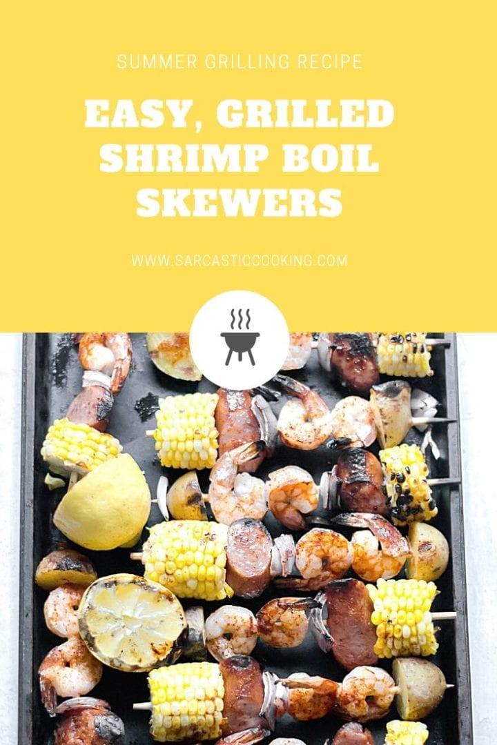 Grilled Shrimp Boil Skewers | Sarcastic Cooking