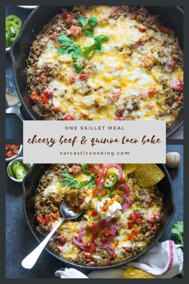Cheesy Beef & Quinoa Taco Bake   Sarcastic Cooking