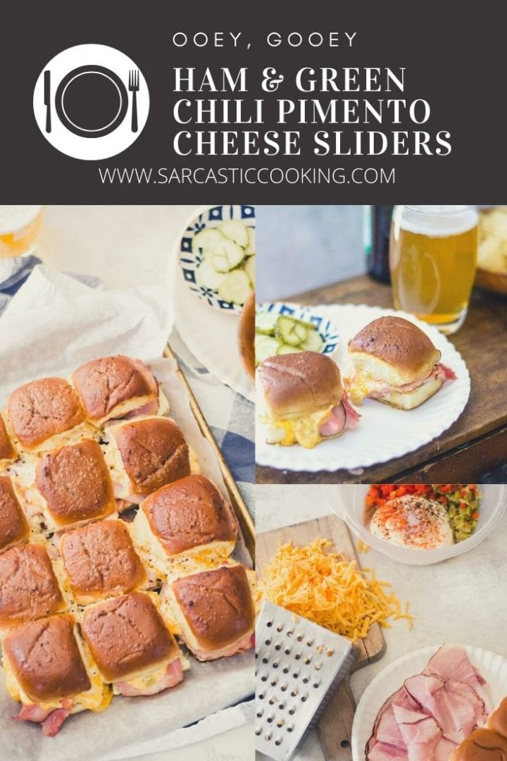 Ham and PImento Cheese with Green Chilies Sliders | Sarcastic Cooking