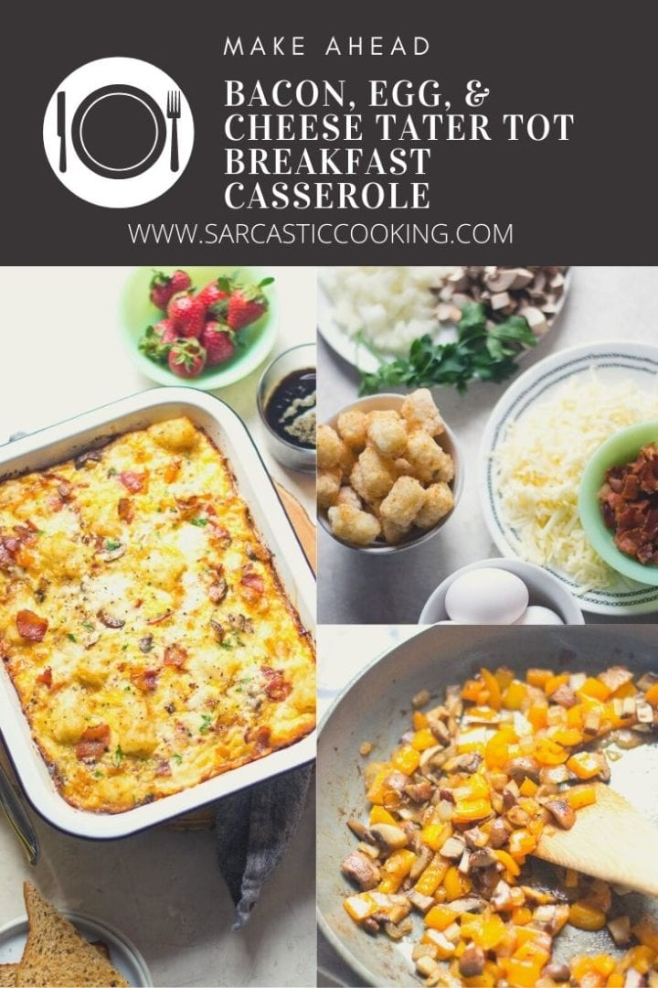 Make Ahead Tater Tot Casserole with bacon | Sarcastic Cooking