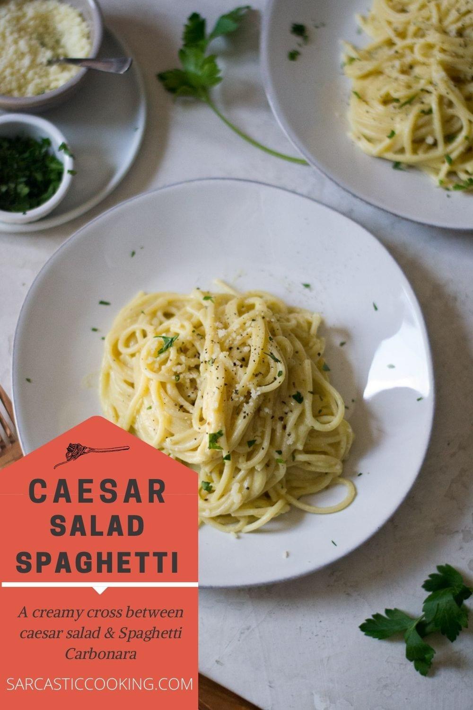 "Caesar ""Salad"" Spaghetti   Sarcastic Cooking"