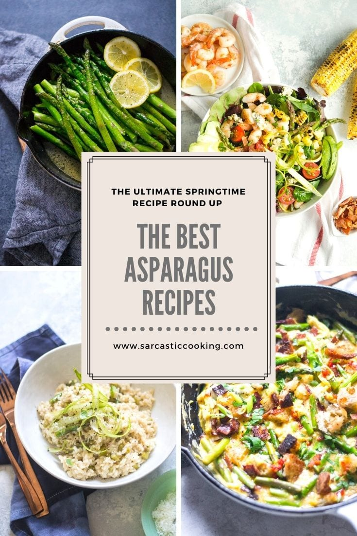 The Best Asparagus Recipes   Sarcastic Cooking