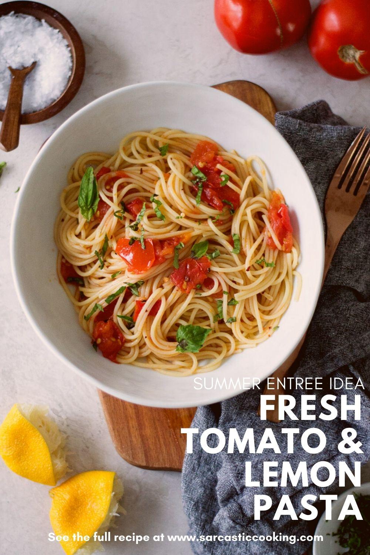 Fresh Tomato & Lemon Spaghetti | Sarcastic Cooking